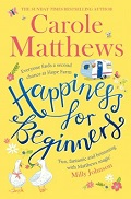 Carole Matthews Happiness for Beginners
